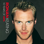10 Years Of Hits von Ronan Keating