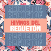 Himnos del Reguetón von Various Artists