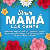 Hasta Mamá Las Canta van Various Artists