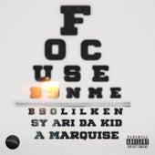 Focused On Me by Bsg Lil Ken