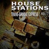 House Stations, Vol. 7 de Various Artists