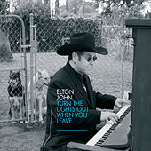 Turn The Lights Out When You Leave by Elton John