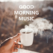 Good Morning Music van Various Artists