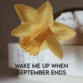 Wake Me up When September Ends von CallumMcGaw