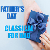 Father's Day Classical For Dad von The St Petra Russian Symphony Orchestra