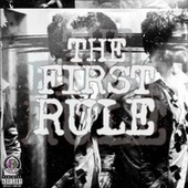 The First Rule by Chop The Father