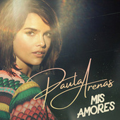 Mis Amores by Paula Arenas