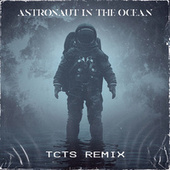 Astronaut In The Ocean (TCTS Remix) von Masked Wolf