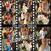 Streets Of Love de The Kelly Family
