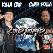 Cold World by Killa Ca$