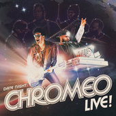 Count Me Out / Jealous (I Ain't With It) (live in New York City) by Chromeo