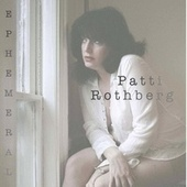 Ephemeral by Patti Rothberg