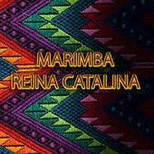 Al Sabor de Marimba Pura Reina Catalina de Marimba Reina Catalina