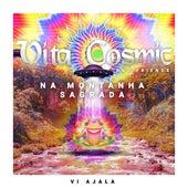 Vita Cosmic And Friends na Montanha Sagrada de Vi Ajala