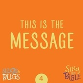 This is the Message (1 John 1:5-9) de Slugs and Bugs
