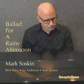 Ballad for a Rainy Afternoon fra Mark Soskin
