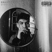 Ready Yet (Cover) von Divo Pereira