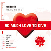 So Much Love To Give by Freeloaders