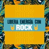 Libera Energía Con Rock ���� de Various Artists
