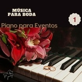 Música para Bodas 1 by Piano para Eventos