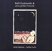 Stille Nächte - helles Licht von Rolf Zuckowski