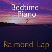 Bedtime Piano 2 de Raimond Lap