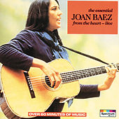 The Essential / From The Heart (Live) von Joan Baez
