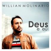 Deus e Eu de Willian Molinario