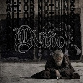 All or Nothing (feat. Sonny Sandoval of P.O.D.) by Ill Nino