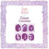 Liege And Lief by Fairport Convention