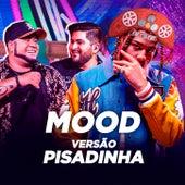 Mood ft. Iann Dior - VERSÃO BARÕES DA PISADINHA by Brazilian Remix Tv