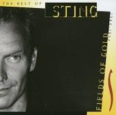 Fields Of Gold - The Best Of Sting 1984 - 1994 von Sting
