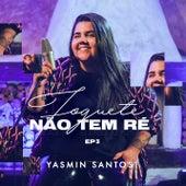 Foguete Não Tem Ré - EP 3 de Yasmin Santos