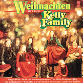 Weihnachten mit der Kelly Family von The Kelly Family