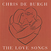 The Love Songs by Chris De Burgh