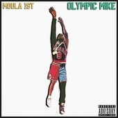 Olympic Mike by Moula 1st