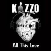 All This Love by Kizzo