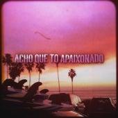 Acho Que To Apaixonado (Tchubiraudaum) de Pedro Sa