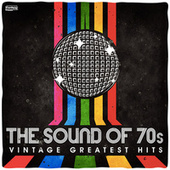The Sound Of '70s - Vintage Greatest Hits van Vários Artistas