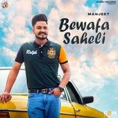Bewafa Saheli de Manjeet