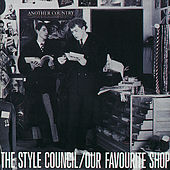 Our Favourite Shop by The Style Council
