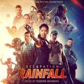 Occupation: Rainfall (Original Motion Picture Soundtrack) by Frederik Wiedmann