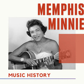Memphis Minnie - Music History fra Memphis Minnie