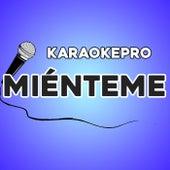 Miénteme (Karaoke Version) by Karaoke Pro (1)