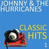 Classic Hits, Vol. 1 von Johnny & The Hurricanes