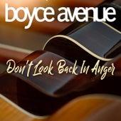 Don't Look Back in Anger de Boyce Avenue