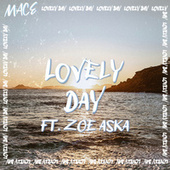 Lovely Day by Mace