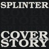 Cover Story de Splinter