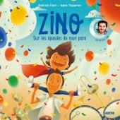 Zino - Sur les épaules de mon père by Patrick Fiori