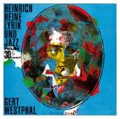 Heinrich Heine Lyrik und Jazz von Gert Westphal